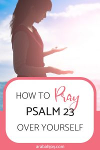 Looking for ways to improve your morning prayer time? Learn the most powerful morning prayer directly from Psalm 23!