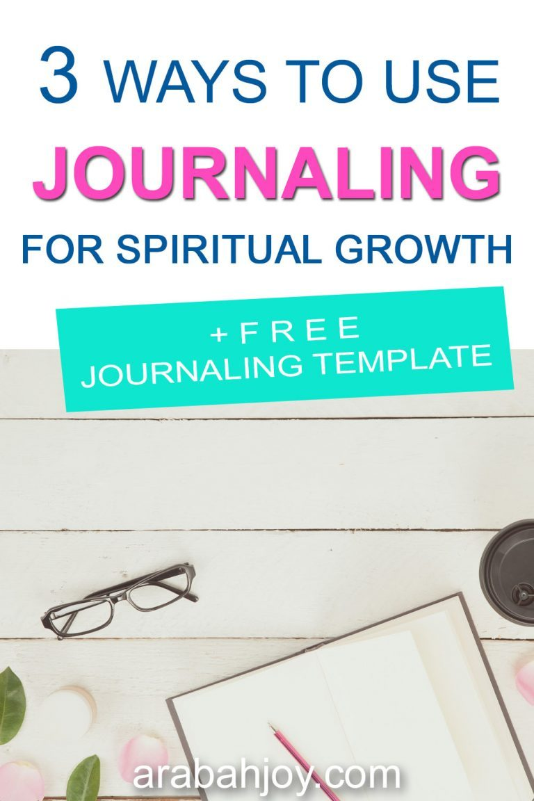 3 Ways to Use Journaling for Spiritual Growth