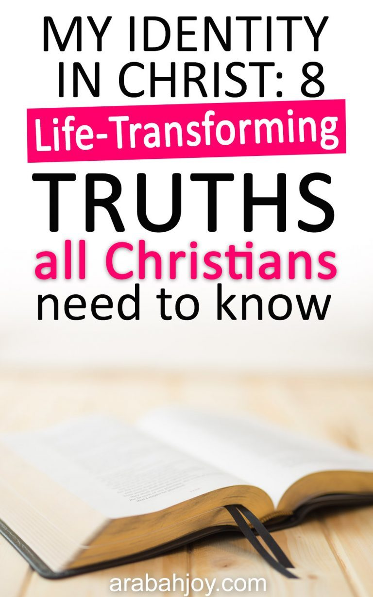 My Identity in Christ: 8 Life-Transforming Truths You Should Know