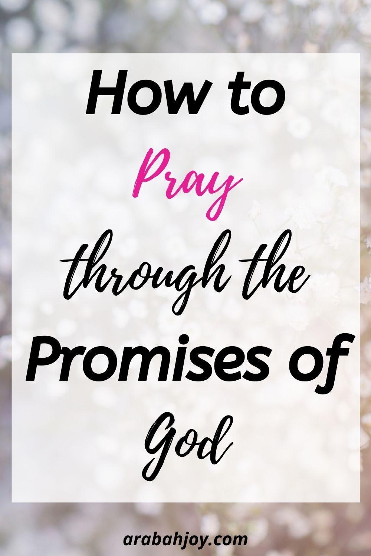 4 Easy steps for praying the promises of God