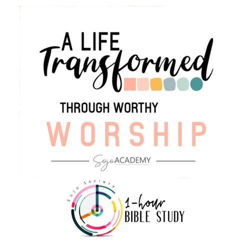 A life transformed through worthy worship